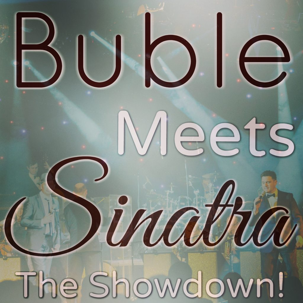 Buble Meets Sinatra: The Showdown!